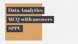 data analytics mcq, data analytics mcq pdf, data analytics mcq questions and answers, data analytics mcq with answers, data analytics mcq with answers pdf, data analytics mcqs, data analytics multiple choice questions, data analytics sppu mcq