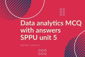 data analytics mcq sppu, big data analytics mcq pdf, data analytics mcq with answers, big data analytics mcq with answers, data analytics mcq with answers pdf, data analytics mcq questions and answers