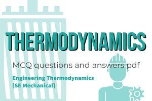 thermodynamics mcq, thermodynamics mcqs with answers pdf, thermodynamics mcqs with answers pdf download, thermodynamics mcq pdf pune university, thermodynamics mcq pdf, thermodynamics sppu mcq pdf, sppu thermodynamics mcq, engineering thermodynamics mcq pdf, engineering thermodynamics mcq questions