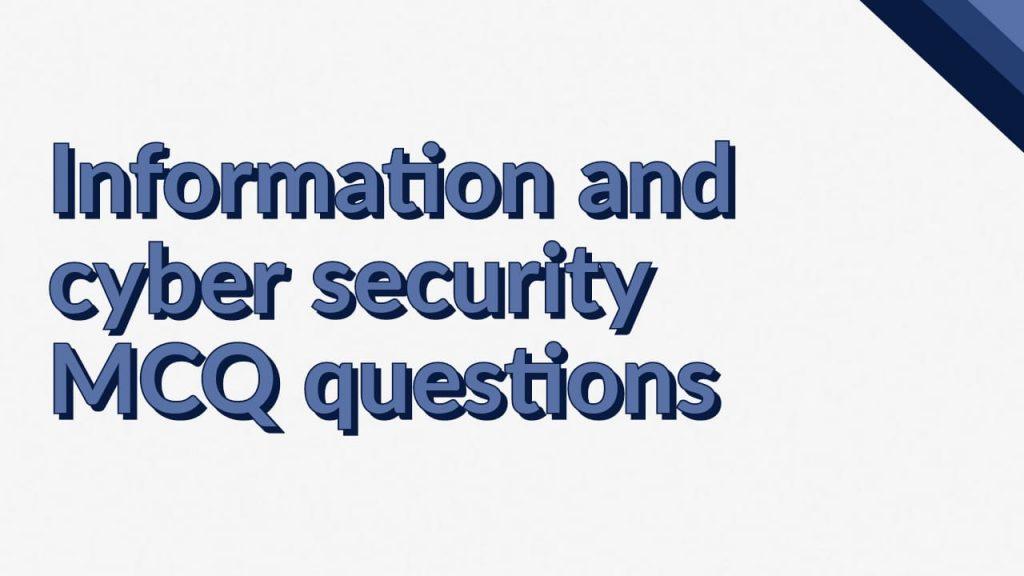 cyber security mcq, cyber security mcq questions and answers, ics mcq, ics mcq questions, information and cyber security mcq, information and cyber security mcq questions and answers, information and cyber security mcq sppu, information and cyber security sppu mcq, information and cyber security sppu mcq pdf